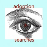 searching for adopted child find my birth mother