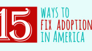15 ways to fix adoption in america