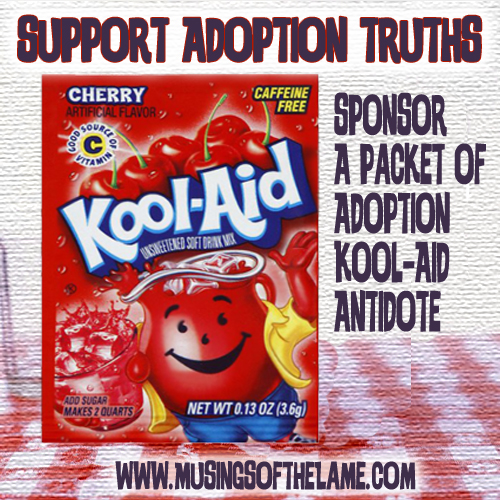Buy a Packet of of Adoption Kool-Aid Antidote