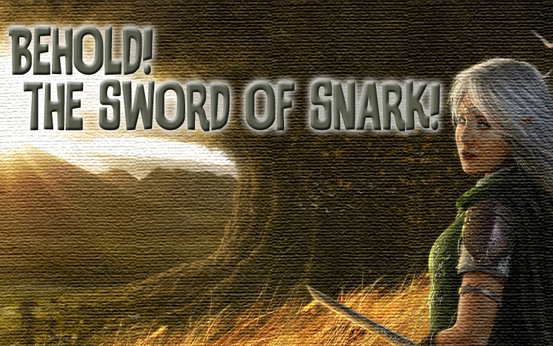 Behld the Sword of Snark in Adoptionland