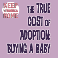 Baby buying; the cost of adoption