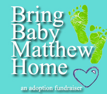 save baby matthew adoption fundraiser