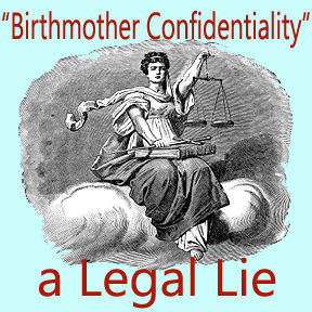 """Birthmother Confidentiality"""