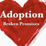 adoption broken promises