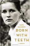 kate mulgrew memoir born with teeth adoption