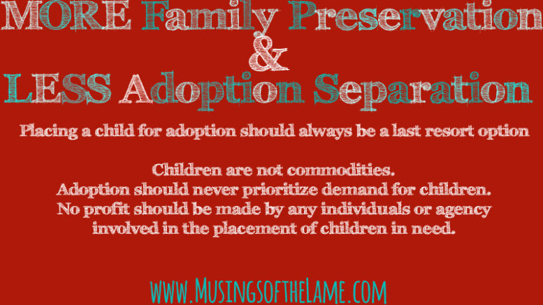 MORE Family Preservation & LESS Adoption Separation